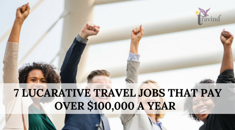 Large 7 lucrative travel jobs