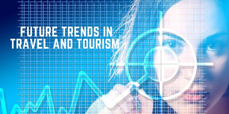 Large future trends in travel and tourism