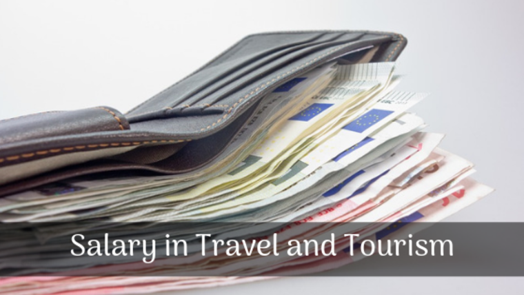 Large salary in travel and tourism